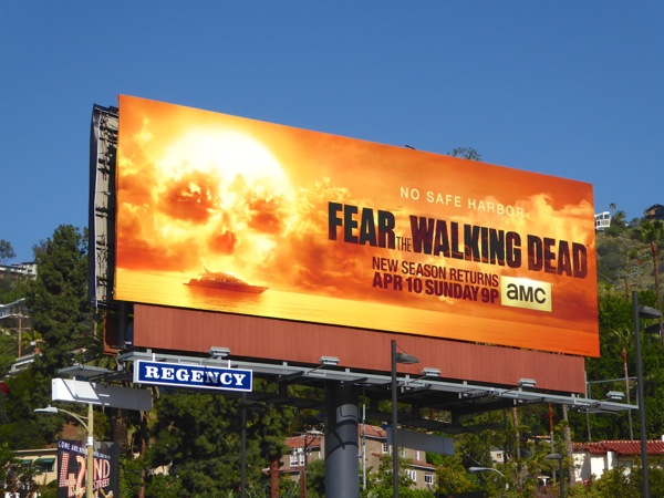 Fear Walking Dead 2 No safe harbor billboard