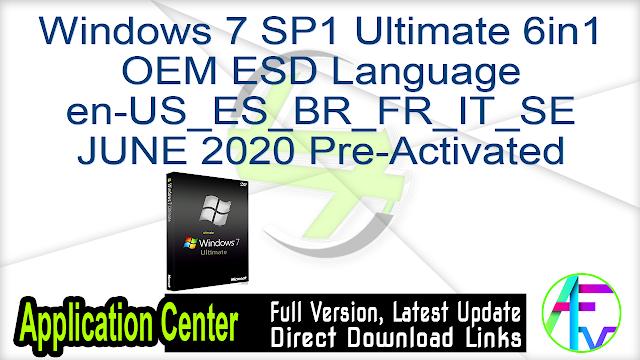 Windows 7 SP1 Ultimate 6in1 OEM ESD Language en-US_ES_BR_FR_IT_SE JUNE 2020 Pre-Activated