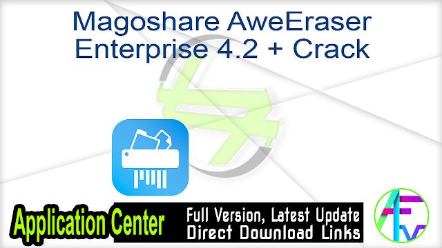 Magoshare AweEraser Enterprise 4.2 + Crack
