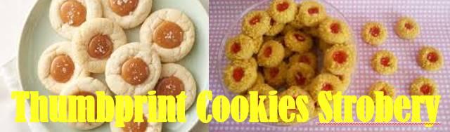 Thumbprint Cookies Strobery Resep Dan cara Membuatnya