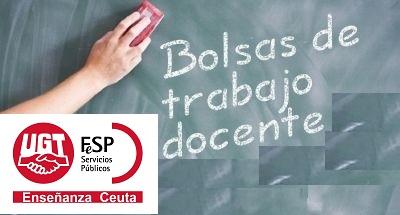 bolsas uniprovinciales docentes Ceuta, bolsas Ceuta Secundaria FP y EOI, Enseñanza UGT Ceuta, Blog de Enseñanza UGT Ceuta