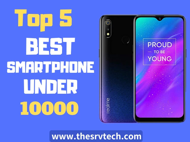 Top 5 Best Smartphone Under 10000 In Hindi 2020