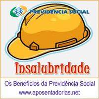 Atividade Insalubre nos Benefícios da Previdência Social.