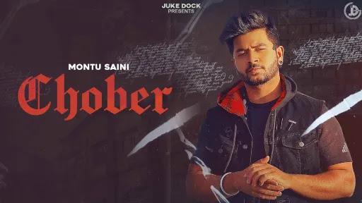 Chober Lyrics | Montu Saini