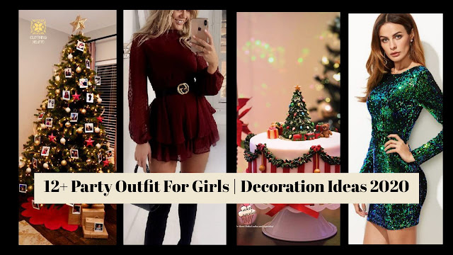 12+ Christmas Party Outfit for Girls | Decoration Ideas 2020 |