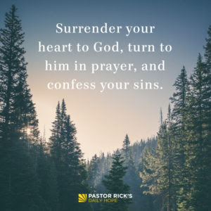 To Live Free of Fear, Surrender to God by Rick Warren
