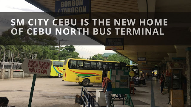 SM City Cebu is now the new home of Cebu North Bus Terminal effective October 12, 2020