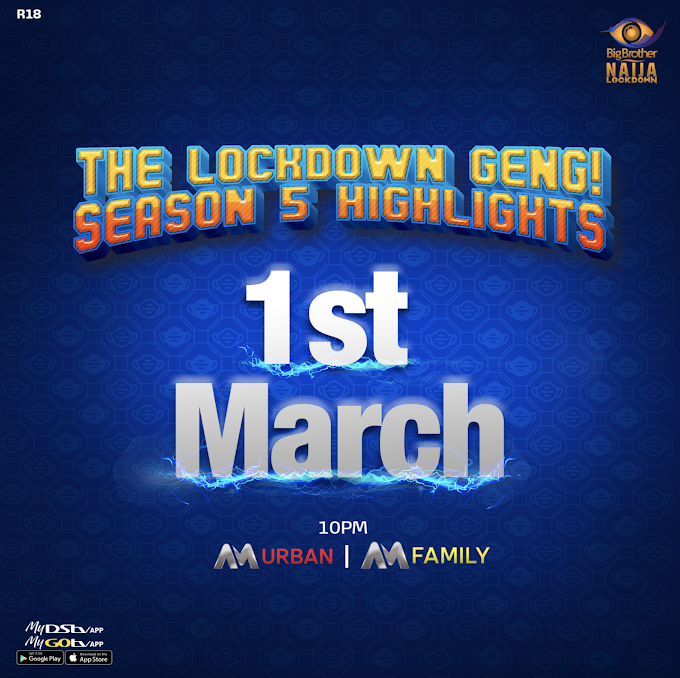Relive the Best Moments of BBNaija Lockdown this March on Africa Magic