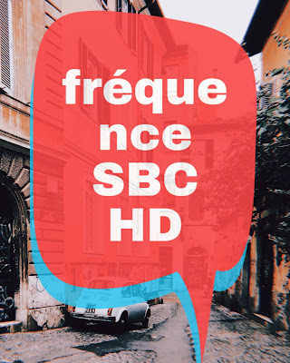 Fréquence SBC HD sur nilesat et sur Badr ou Arabsat 2020