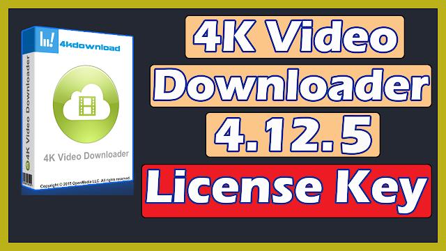 Download 4k Video Downloader 4.12.5 Full Version (2020)