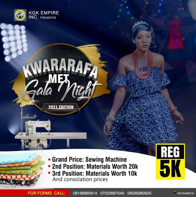 Press Release: KWARARAFA MET GALA NIGHT 2021 EDITION FULL PACKAGES