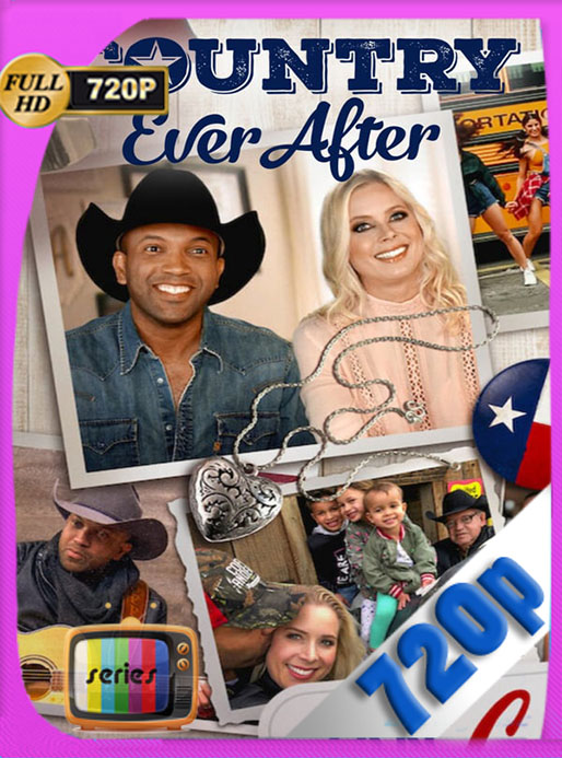 Country Ever After Temporada 1 (2020) HD 720p Latino  [GoogleDrive] [tomyly]