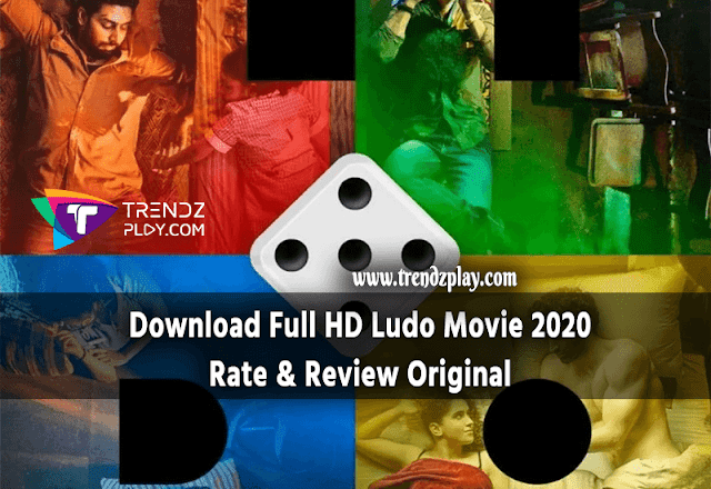 Download Ludo Movie Rate and Review in 2020