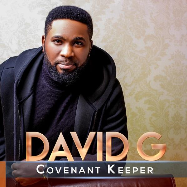 Audio: David G – Covenant Keeper