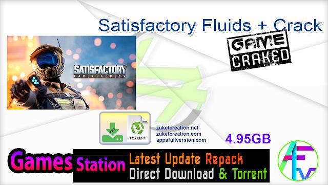 Satisfactory Fluids + Crack