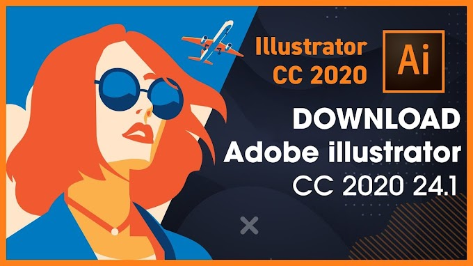 Download Adobe Illustrator CC 2020 24 [Windows + macOS]