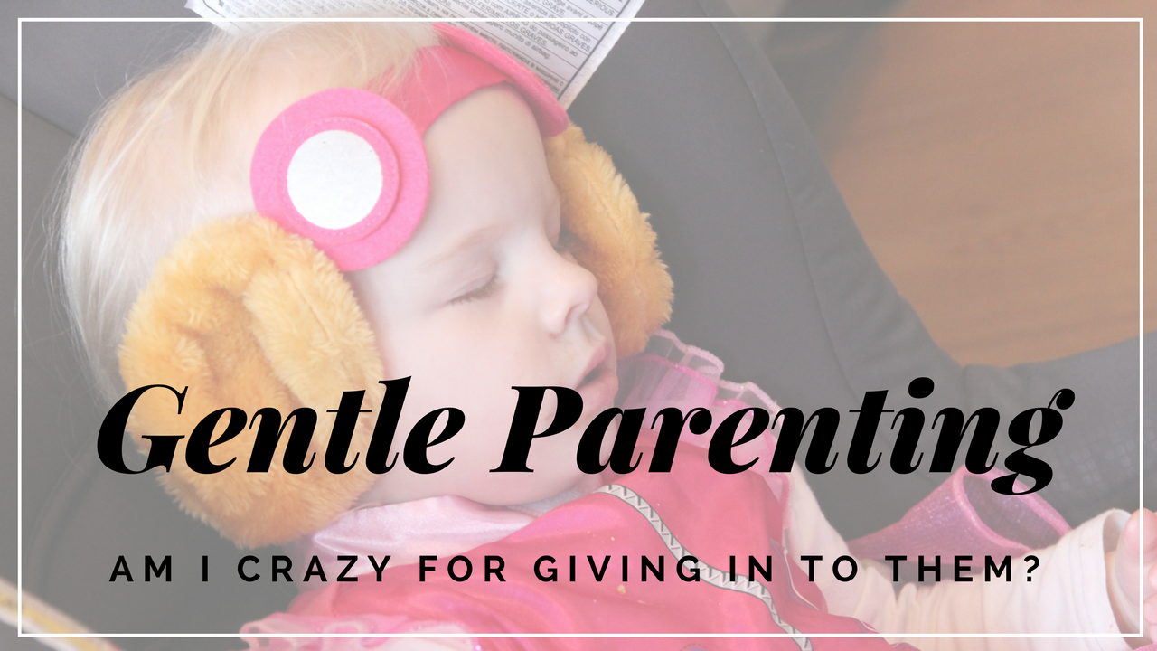 Parenting is no easy task, but gentle parenting is what works best for our family. I worry people think I'm simply giving in to my kids though.