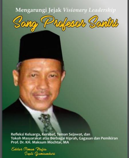 Buku Mengarungi Jejak Visionary Leadership:Sang Profesor Santri (Download PDF Gratis !!!!)
