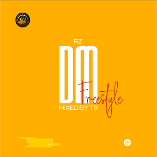 DM (Freestyle) - RzRealz music download and stream - mp3