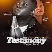 Music: DeveryBoy - Testimony Ft. Maxi