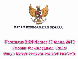 Peraturan BKN No 50 tahun 2019