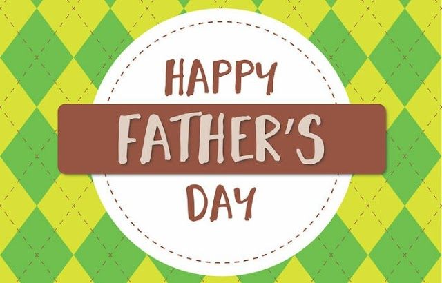Fathers Day Images, Pictures, Photos, Wallpaper, GIF 2019 (New & HD)