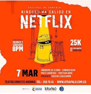 "CIERRE DEL FESTIVAL de Stand Up Comedy ""Ninguno ha salido Netflix"""