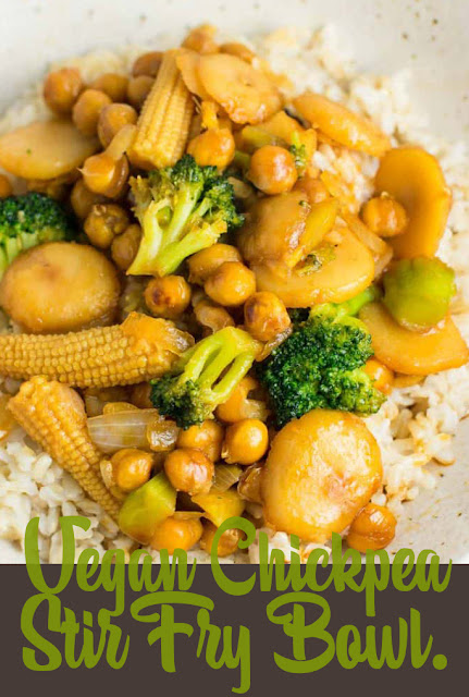 A Delicious vegan chickpea stir fry bowl recipe
