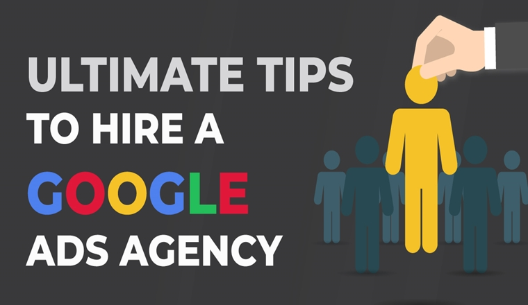 Ultimate Tips To Hire A Google Ads Agency # Infographic