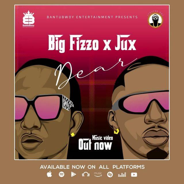 Audio  Big Fizzo ft. Jux – Dear   Download Mp3