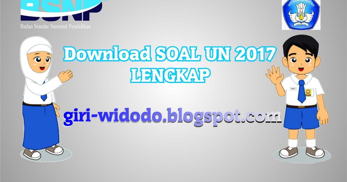 Download Soal Un Smp 2017 Lengkap Giri Widodo