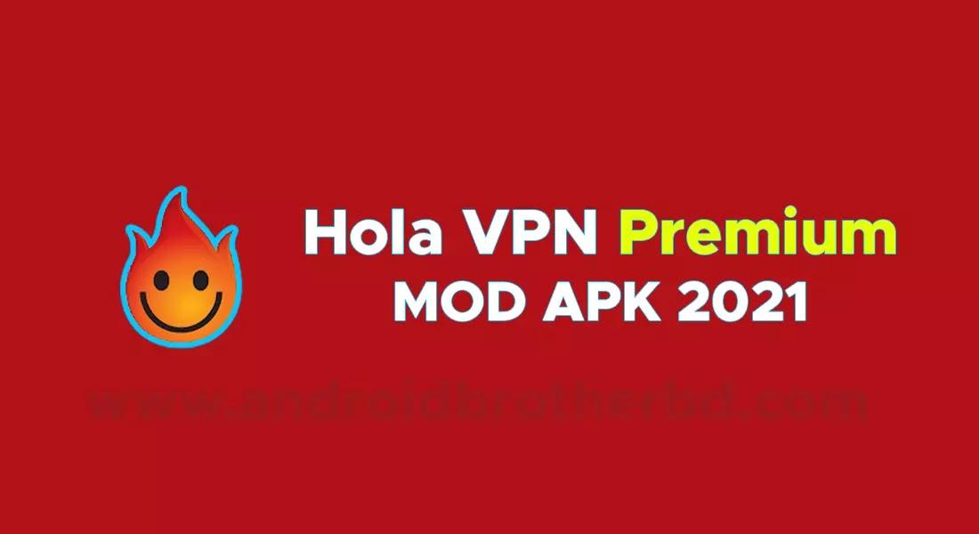Hola VPN Premium MOD Apk Download