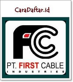 Lowongan Kerja SMA/SMK PT First Cable Industries Cikande - Serang Terbaru 2019