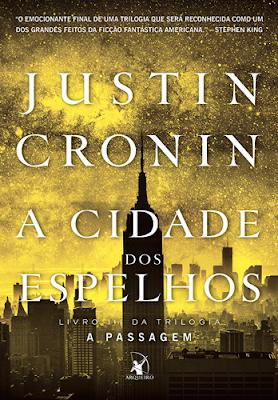 A cidade dos espelhos (Justin Cronin)