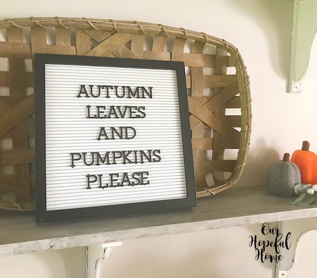 autumn leaves and pumpkin please letter board tobacco basket felted pumpkins