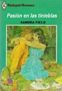Sandra Field - Pasión En Las Tinieblas