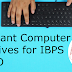 Important Computer Objectives for IBPS RRB PO Mains 2019 | 16th September 2019