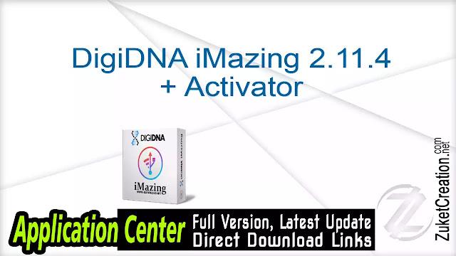 DigiDNA iMazing 2.11.4 + Activator