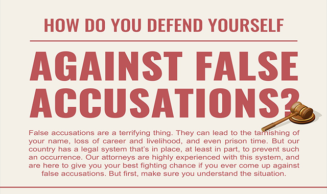 How Do You Defend Yourself Against False Accusations?