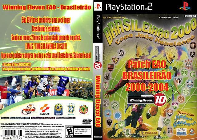 Patch WE10 - Brasileirão 2000-2004 (João Havelange) - PS2