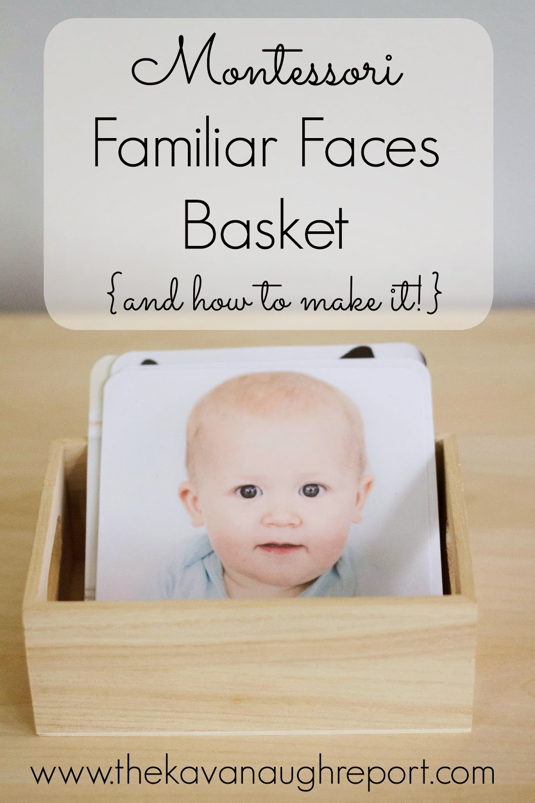 Montessori friendly familiar faces basket - an easy DIY for babies and toddlers to recognize family members