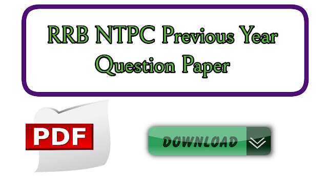 RRB NTPC Previous Year Question Papers PDF Download