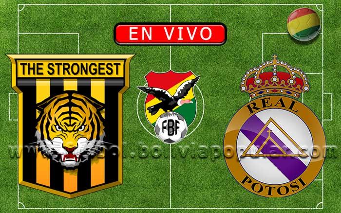 【En Vivo】The Strongest vs. Real Potosí - Torneo Clausura 2019