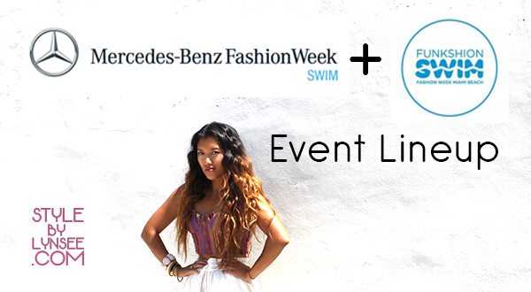 08078f16e3 The long awaited annual Mercedes-Benz Fashion Week (Swim) and FUNKSHION  Fashion Week are almost upon us