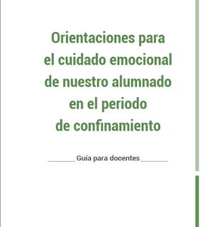 https://www.cepdecantabria.es/images/Orientaciones_cuidado_emocional_alumnado_Guia_docentes.pdf