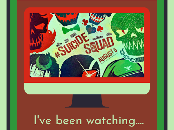 I've been watching....#8 - Suicide Squad