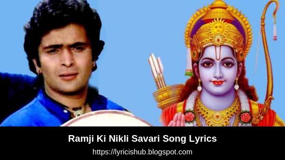 Ramji Ki Nikli Savari Song Lyrics - Rishi Kapoor, Mohammed Rafi   Dussehra Special   (Lyricishub)