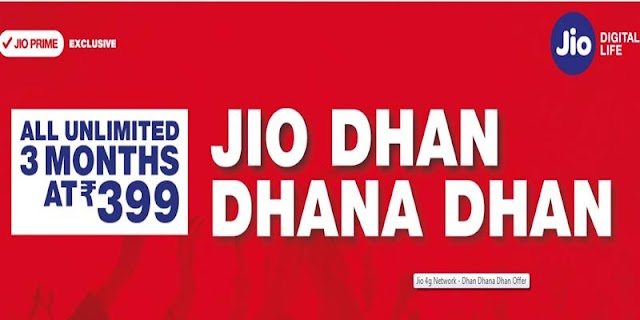 Jio Dhan Dhana Dhan Offer To Continue With 399 Recharge