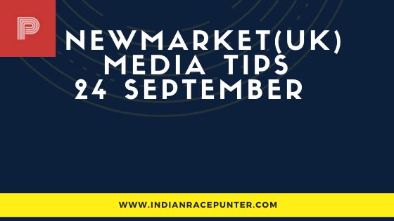 Newmarket Race Media Tips 24 September