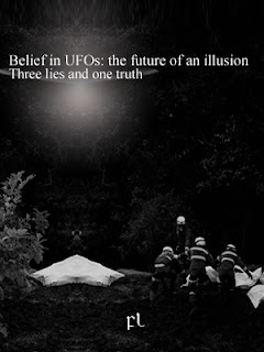 Belief in UFOs: the future of an illusion - Three lies and one truth Cover